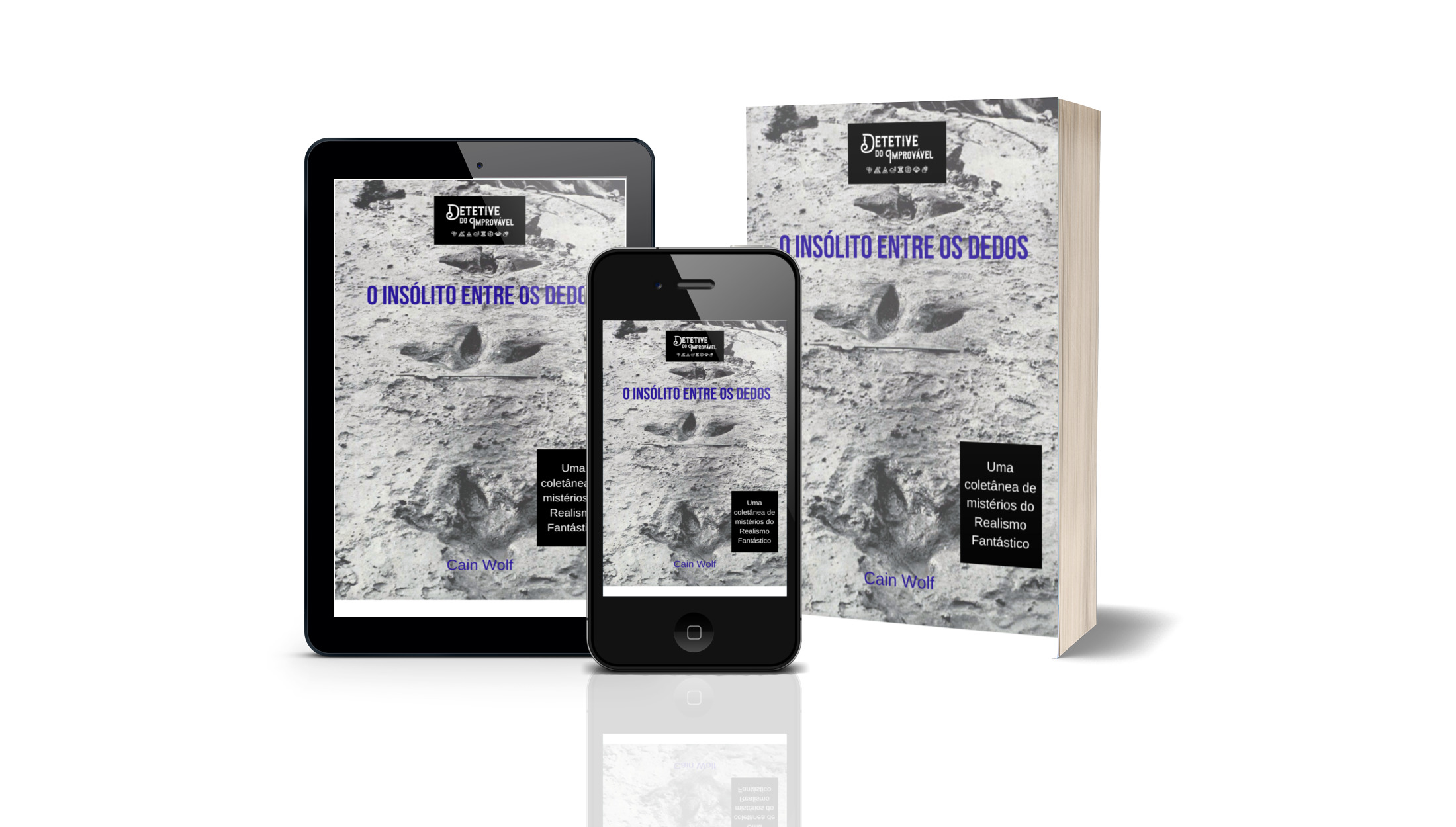 Ebook Gratuito – O Insólito entre os dedos